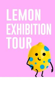 the lemon age exhibicion